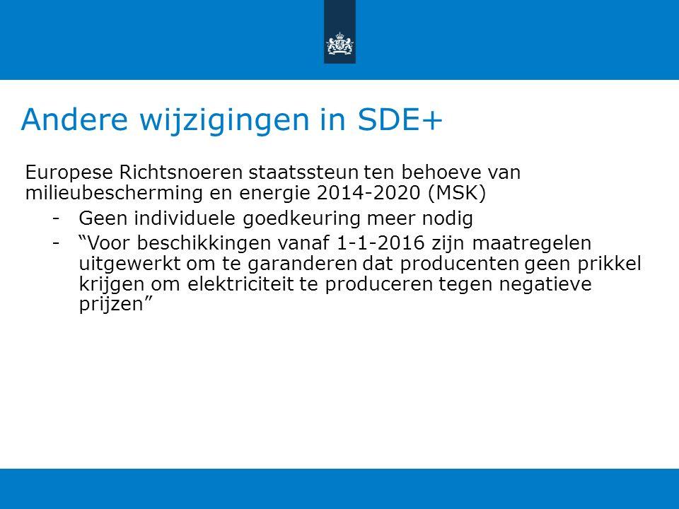 Andere wijzigingen in SDE+ Europese Richtsnoeren staatssteun ten behoeve van milieubescherming en energie 2014-2020 (MSK) -Geen individuele goedkeuring meer nodig - Voor beschikkingen vanaf 1-1-2016 zijn maatregelen uitgewerkt om te garanderen dat producenten geen prikkel krijgen om elektriciteit te produceren tegen negatieve prijzen