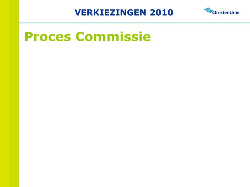 Proces Commissie VERKIEZINGEN 2010