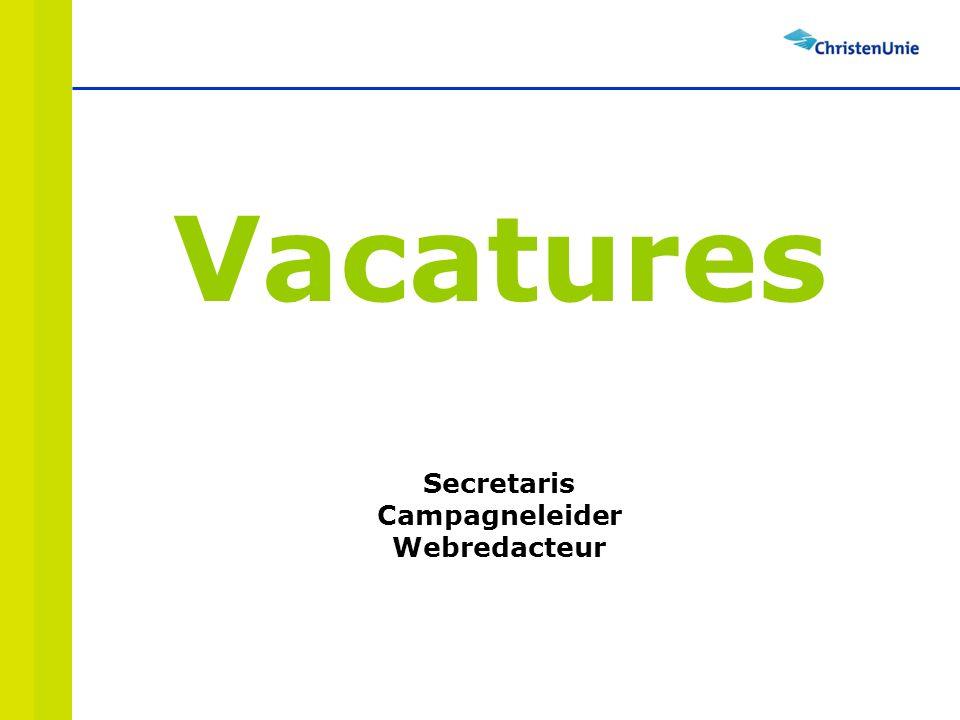 Vacatures Secretaris Campagneleider Webredacteur