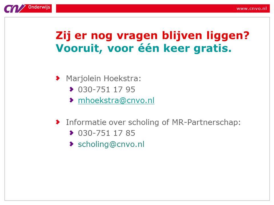 www.cnvo.nl Zij er nog vragen blijven liggen. Vooruit, voor één keer gratis.