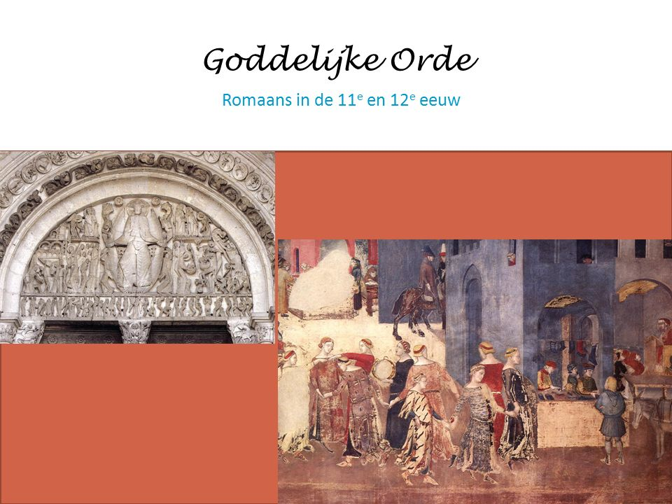 Goddelijke Orde Romaans in de 11 e en 12 e eeuw