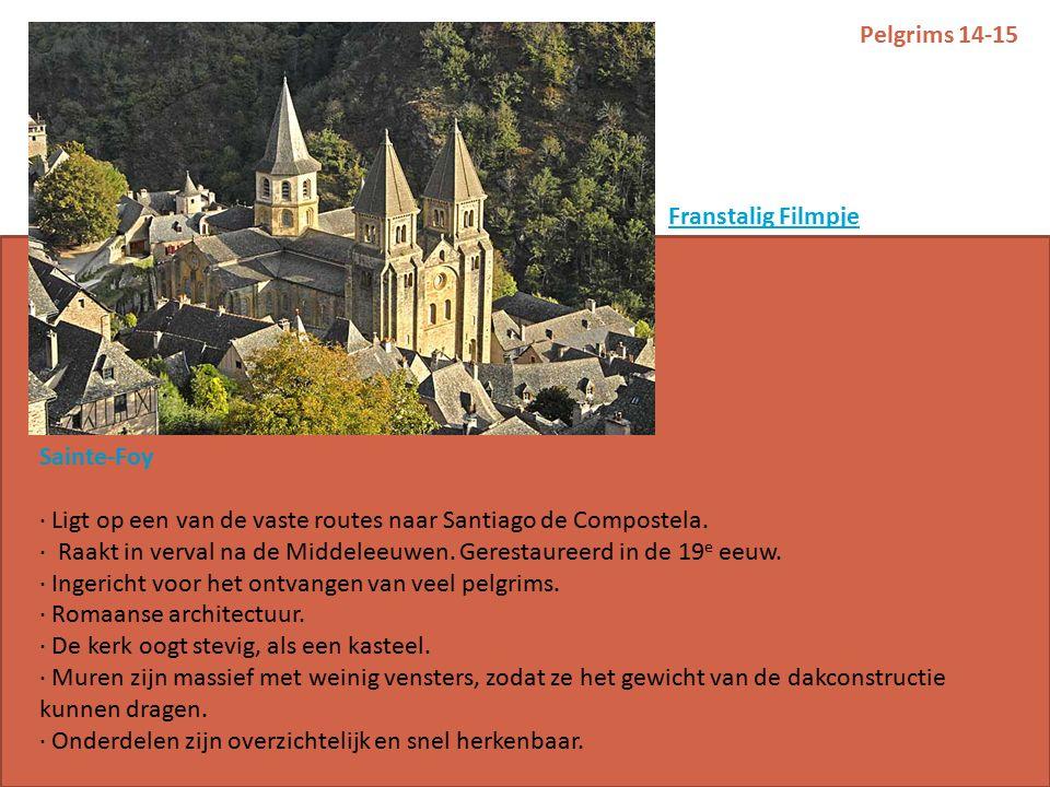 Pelgrims 14-15 Sainte-Foy · Ligt op een van de vaste routes naar Santiago de Compostela.