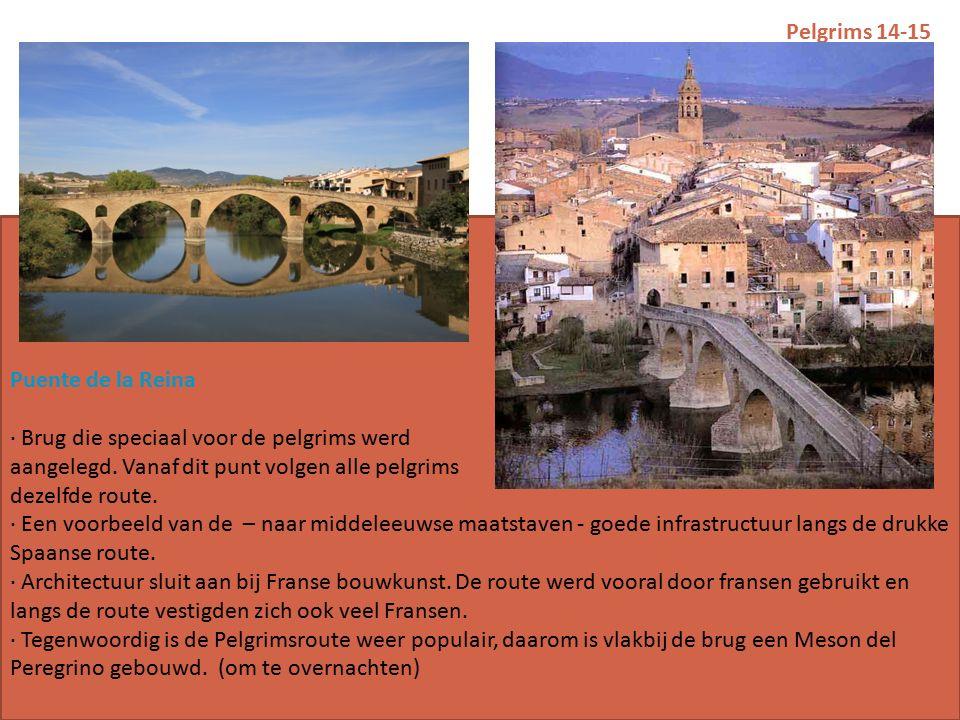 Pelgrims 14-15 Puente de la Reina · Brug die speciaal voor de pelgrims werd aangelegd.