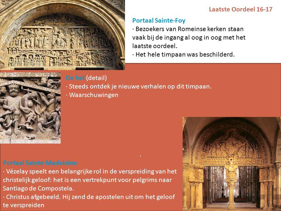 Laatste Oordeel 16-17 Portaal Sainte-Foy · Bezoekers van Romeinse kerken staan vaak bij de ingang al oog in oog met het laatste oordeel.
