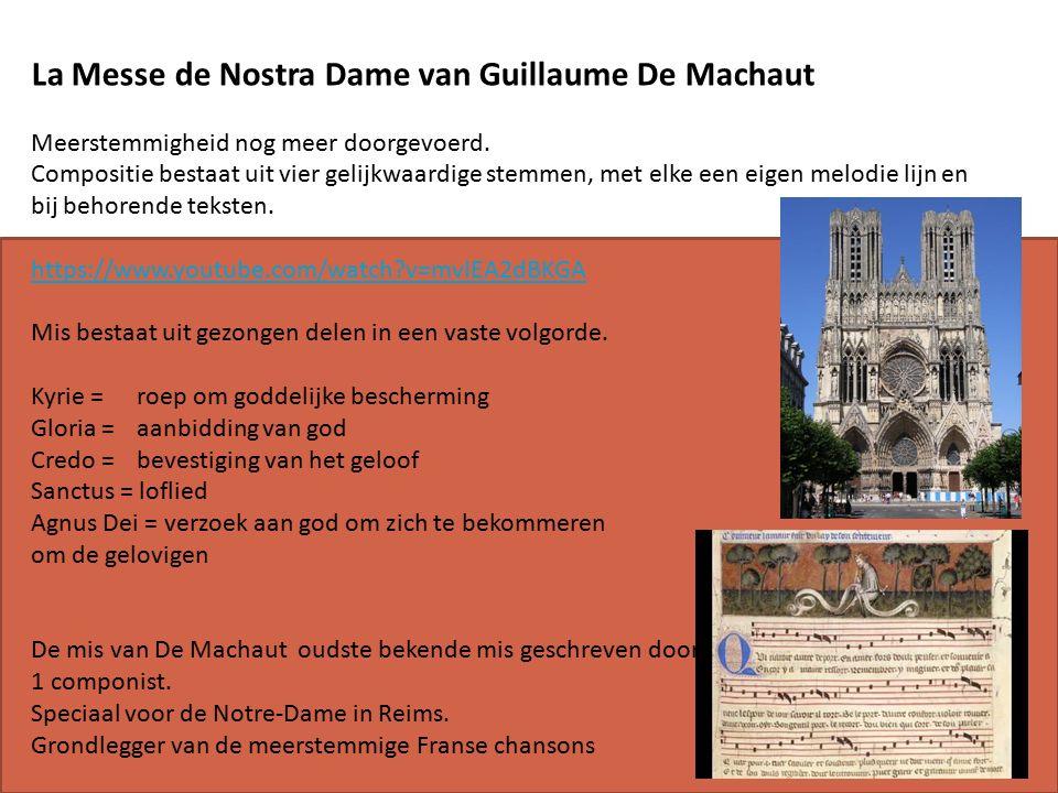 La Messe de Nostra Dame van Guillaume De Machaut Meerstemmigheid nog meer doorgevoerd.