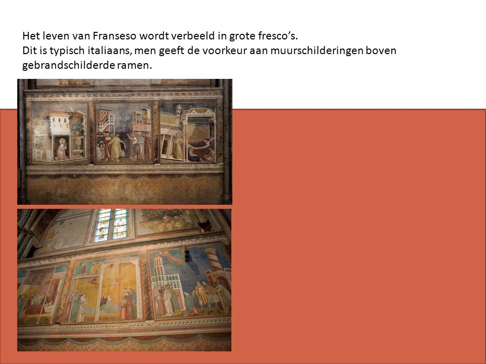 Het leven van Franseso wordt verbeeld in grote fresco's.