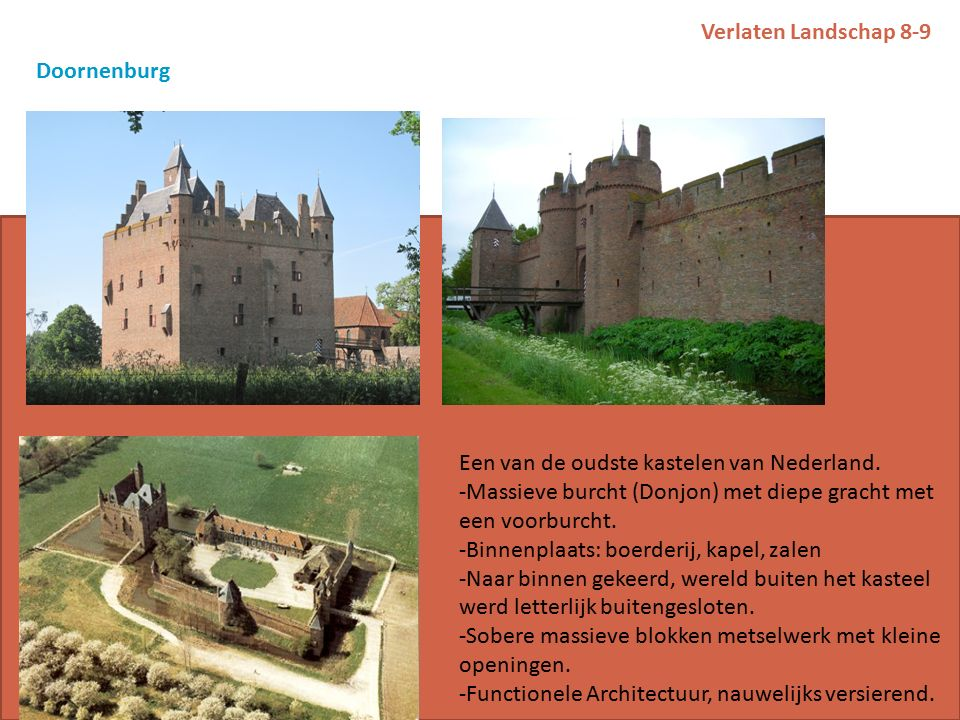 Verlaten Landschap 8-9 Doornenburg Een van de oudste kastelen van Nederland.