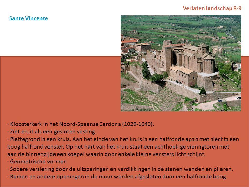 Verlaten landschap 8-9 Sante Vincente · Kloosterkerk in het Noord-Spaanse Cardona (1029-1040).