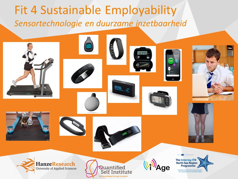 Fit 4 Sustainable Employability Sensortechnologie en duurzame inzetbaarheid
