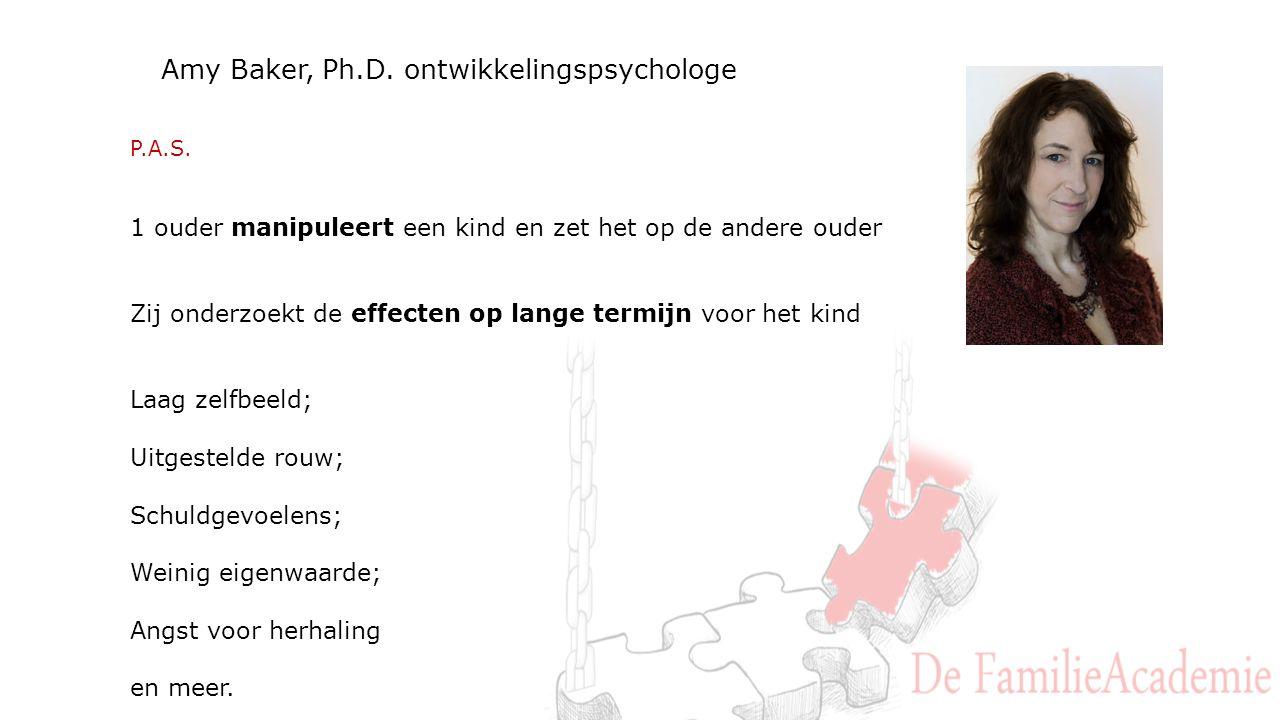 Amy Baker, Ph.D. ontwikkelingspsychologe P.A.S.