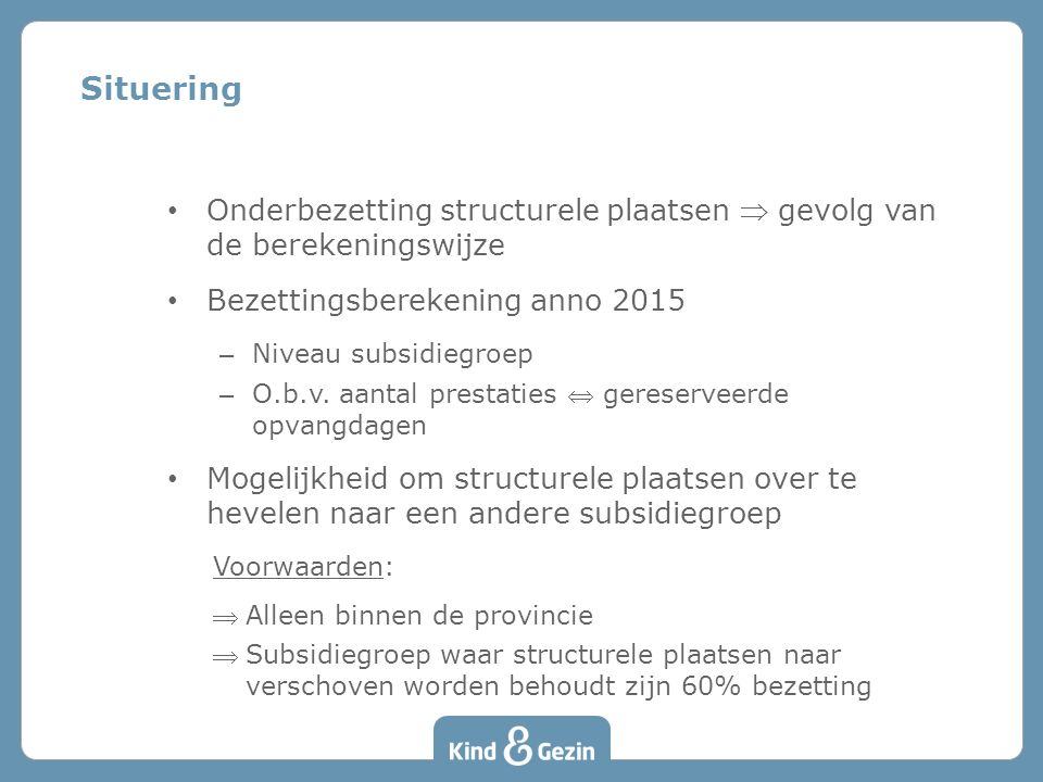 Onderbezetting structurele plaatsen  gevolg van de berekeningswijze Bezettingsberekening anno 2015 – Niveau subsidiegroep – O.b.v.