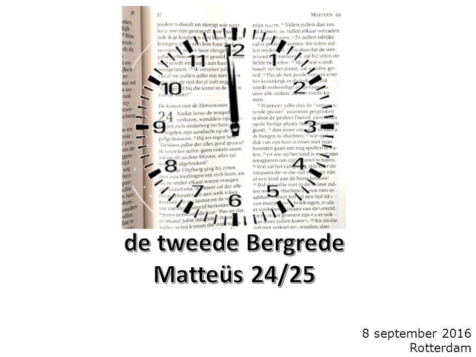 Matteüs 24 3 En toen Hij gezeten was op de Olijfberg, kwamen de leerlingen privé tot Hem, zeggende: zeg ons.