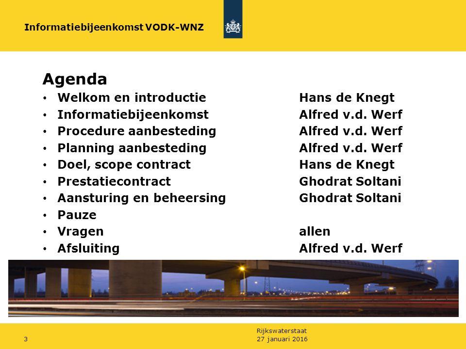 Rijkswaterstaat 27 januari 20163 Agenda Welkom en introductieHans de Knegt InformatiebijeenkomstAlfred v.d.