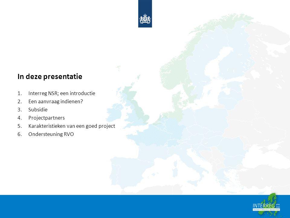 In deze presentatie 1.Interreg NSR; een introductie 2.Een aanvraag indienen.