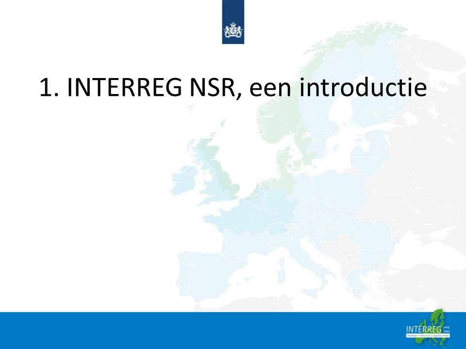 1.Interreg NSR; een introductie Het doel van het INTERREG NSR programma is om via een gezamenlijke inzet de gebieden grenzend aan de Noordzee te laten uitgroeien tot gebieden meet een sterkere en meer duurzame werk- en leefomgeving.
