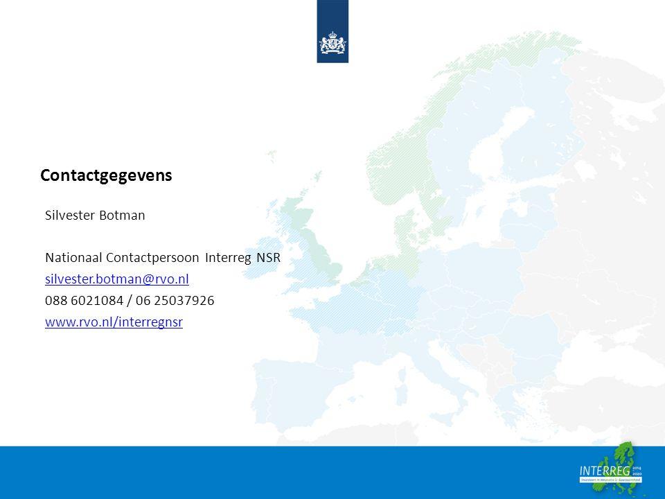 Contactgegevens Silvester Botman Nationaal Contactpersoon Interreg NSR silvester.botman@rvo.nl 088 6021084 / 06 25037926 www.rvo.nl/interregnsr