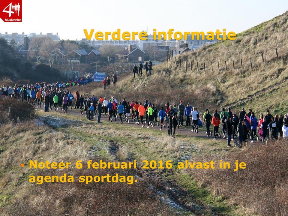 Verdere informatie Noteer 6 februari 2016 alvast in je agenda sportdag.