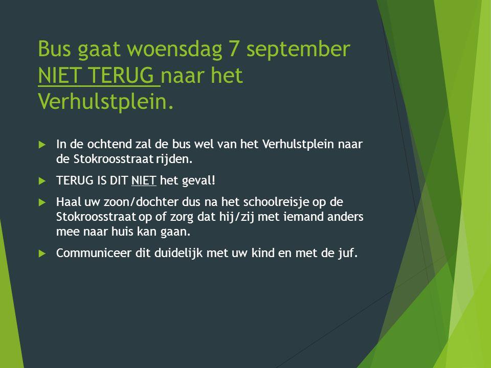 Bus gaat woensdag 7 september NIET TERUG naar het Verhulstplein.