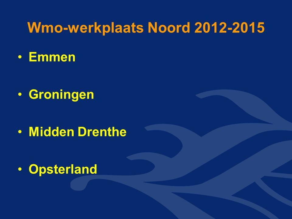 Wmo-werkplaats Noord 2012-2015 Emmen Groningen Midden Drenthe Opsterland