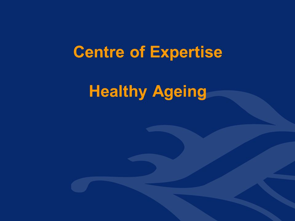 Centre of Expertise Healthy Ageing