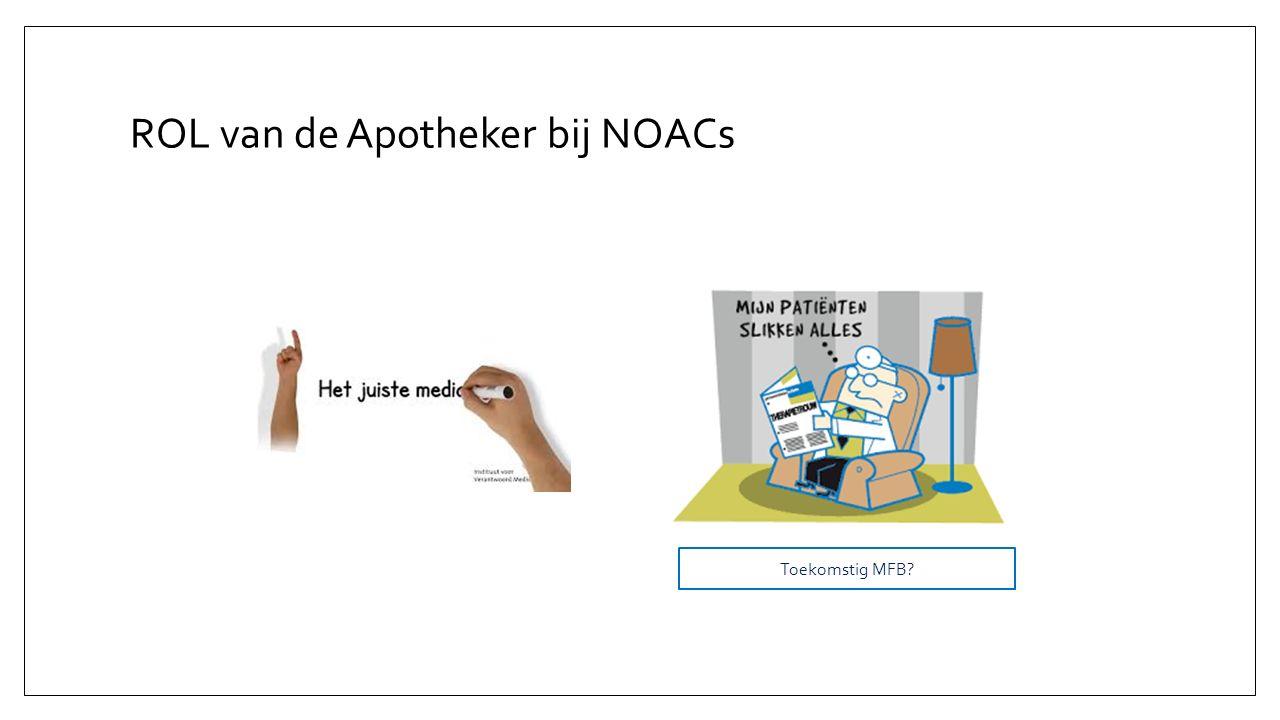 ROL van de Apotheker bij NOACs Toekomstig MFB