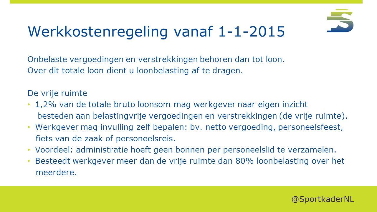Werkkostenregeling vanaf 1-1-2015 Onbelaste vergoedingen en verstrekkingen behoren dan tot loon. Over dit totale loon dient u loonbelasting af te drag