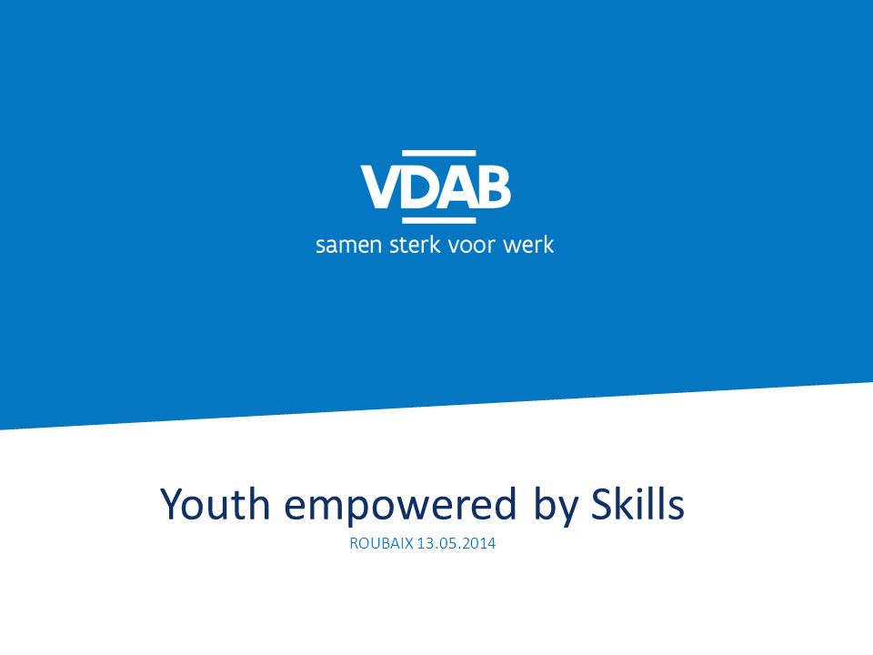 Youth empowered by Skills ROUBAIX 13.05.2014