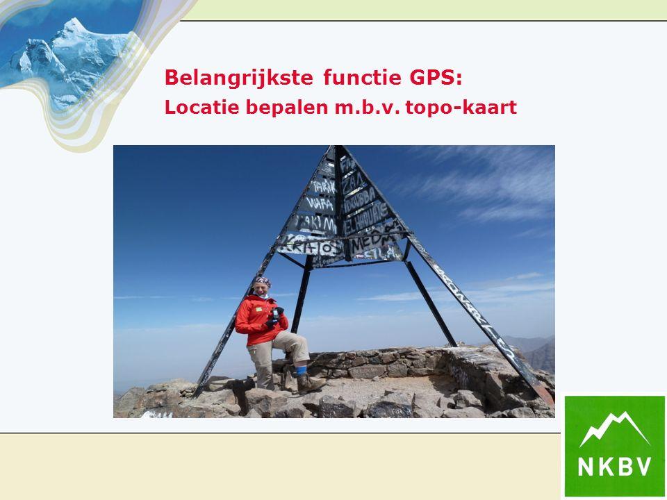 L Belangrijkste functie GPS: Locatie bepalen m.b.v. topo-kaart