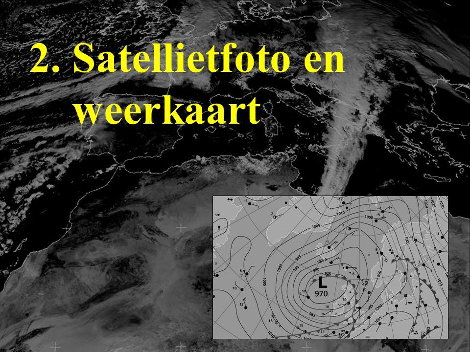 2. Satellietfoto en weerkaart