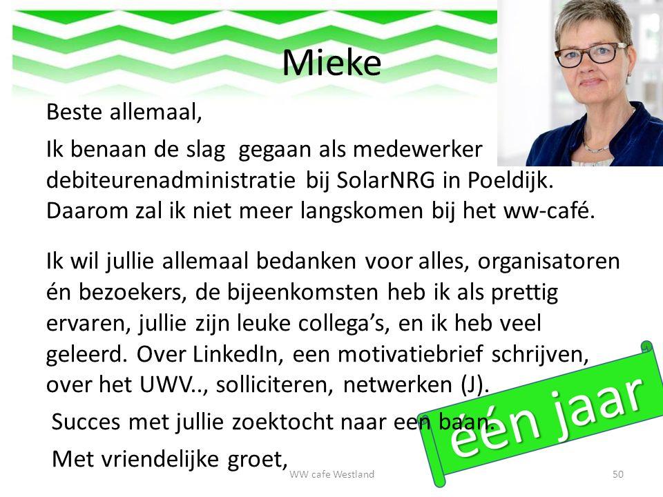 Mieke Beste allemaal, Ik benaan de slag gegaan als medewerker debiteurenadministratie bij SolarNRG in Poeldijk.