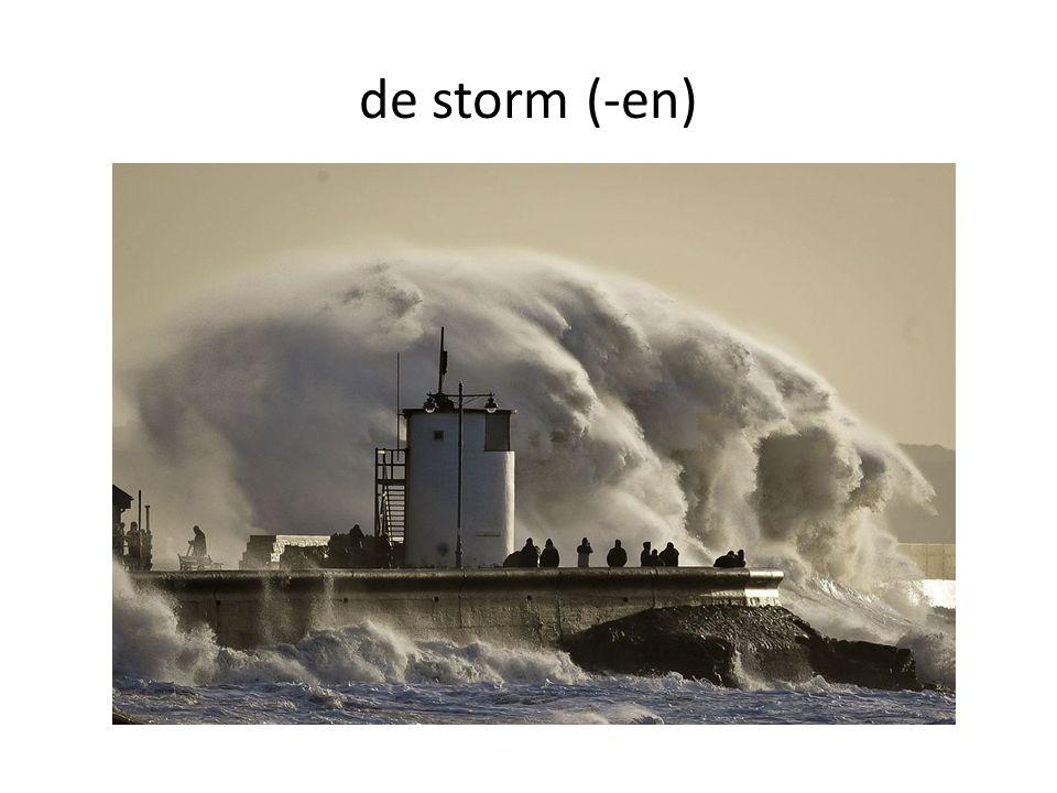 de storm (-en)