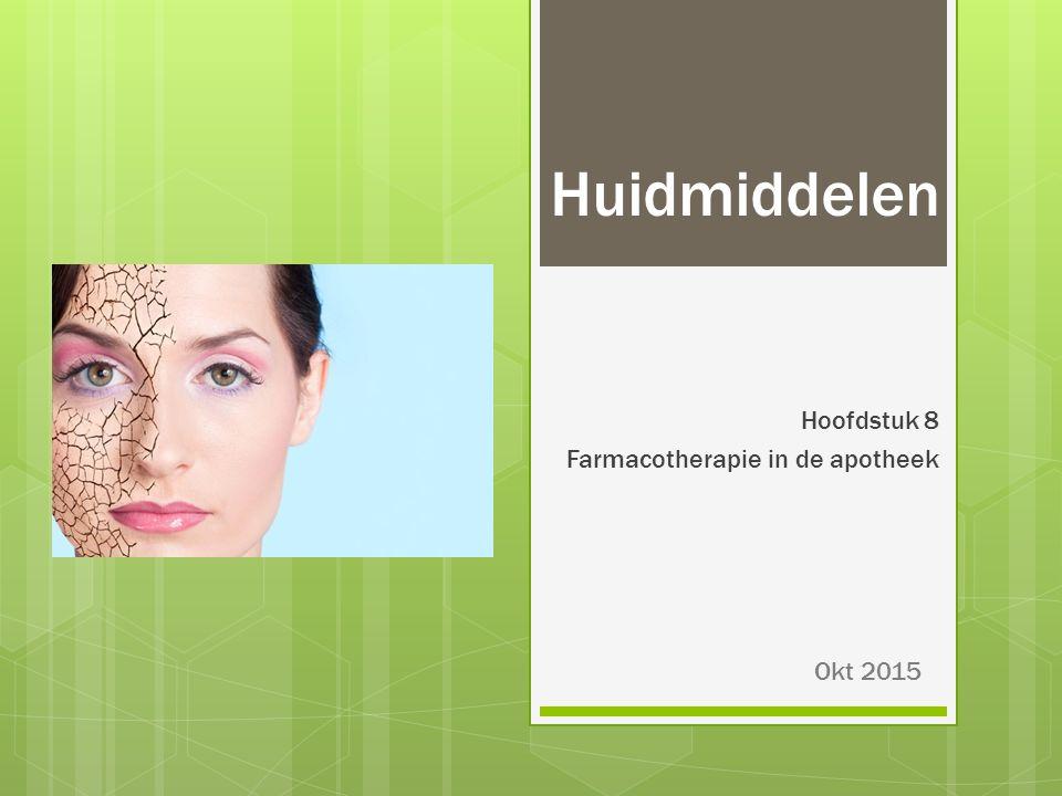 Behandeling psoriasis: lokaal  Salicylzuur  Maakt huid beter doorlaatbaar en ontschilfert  Niet samen met vitamine D3 derivaten  Lichttherapie: PUVA en UVB  Behaarde hoofdhuid: koolteer en menthol