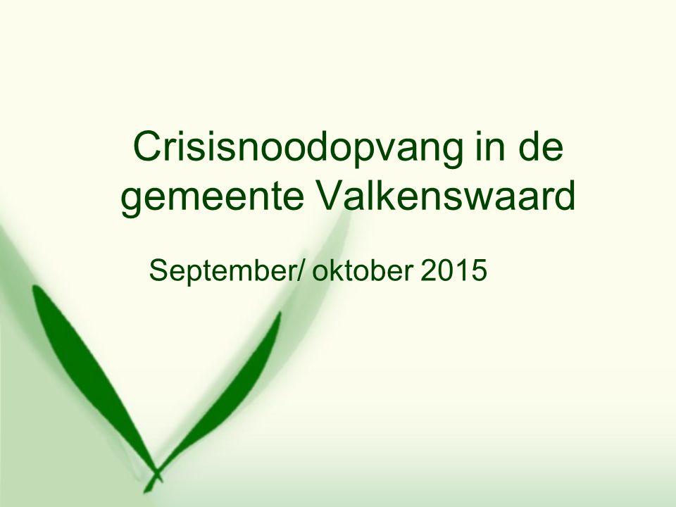 Crisisnoodopvang in de gemeente Valkenswaard September/ oktober 2015