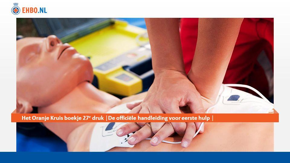 Titel-slide Het Oranje Kruis boekje 27 e druk │De officiële handleiding voor eerste hulp │