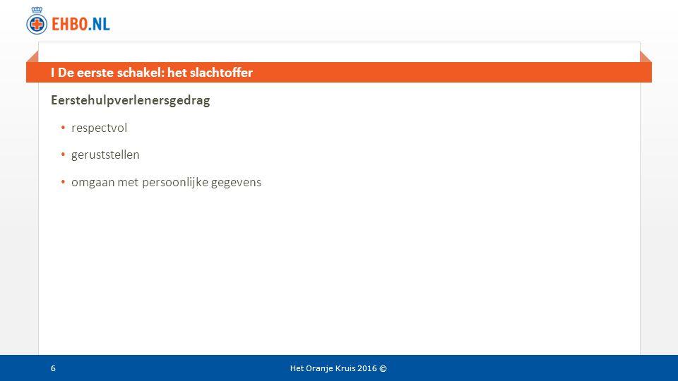 Beeld en tekst gelijk II Voorkom (meer) slachtoffers: besmetting Het Oranje Kruis 2016 © Kans op -wederzijdse- besmetting.