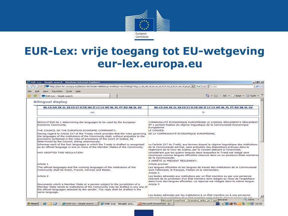 Elektronische vertaalhulpen Terminologie IATE (openbaar) EUR-Lex (openbaar) Quest Metasearch DGT Vista Online woordenboeken, glossaria, Google, Wikipedia enz.