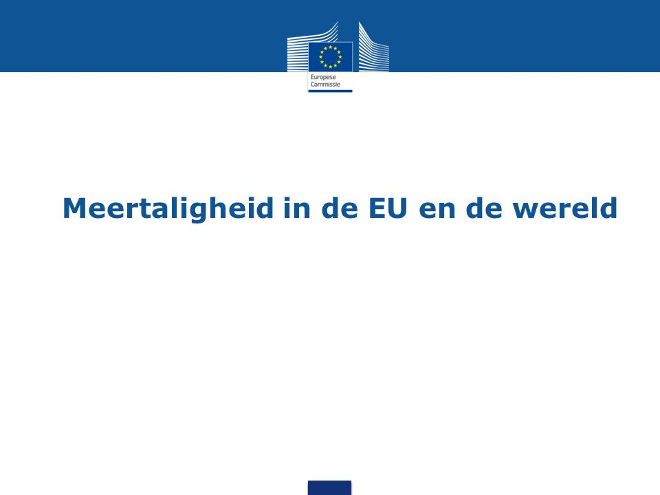 EU en meertaligheid CEF Automated Translation Hugo Keizer Field Officer - Europese Commissie ELRC workshop in NL 19/04/2016