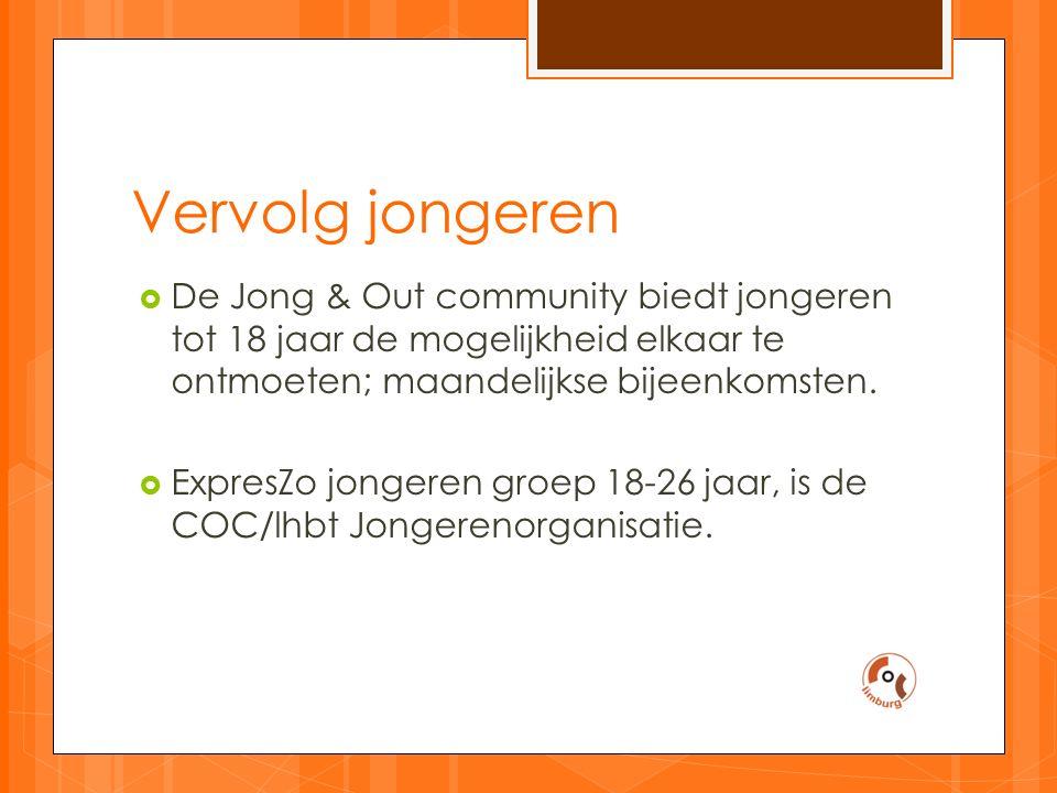 Vervolg jongeren  De Jong & Out community biedt jongeren tot 18 jaar de mogelijkheid elkaar te ontmoeten; maandelijkse bijeenkomsten.