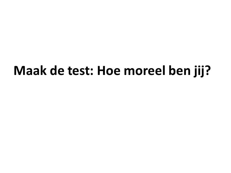 Maak de test: Hoe moreel ben jij?