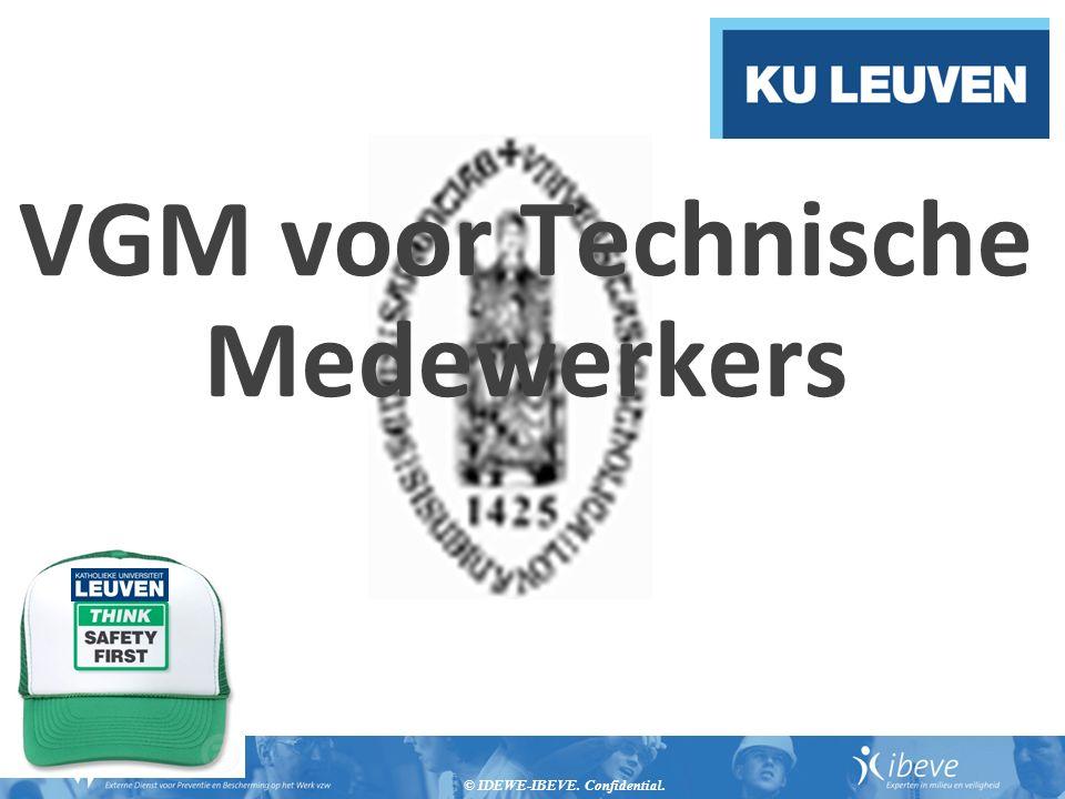 © IDEWE-IBEVE. Confidential. VGM voor Technische Medewerkers