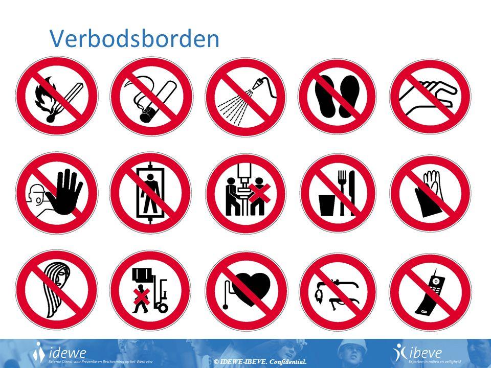 © IDEWE-IBEVE. Confidential. 28 Verbodsborden