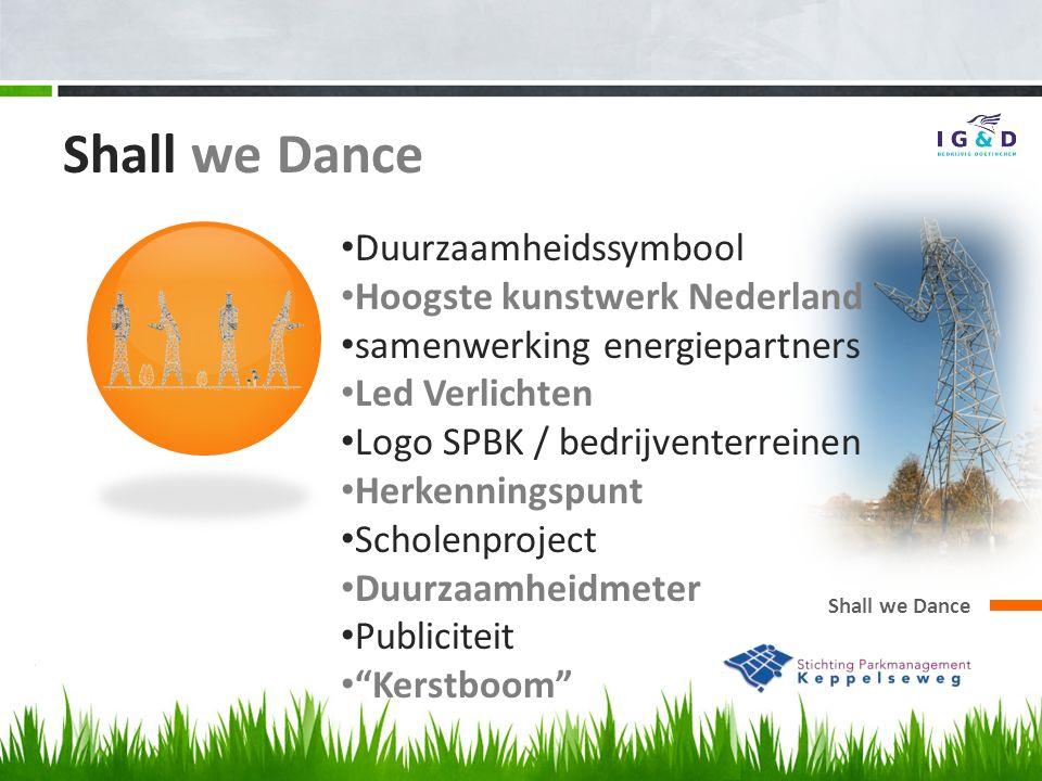 Shall we Dance Duurzaamheidssymbool Hoogste kunstwerk Nederland samenwerking energiepartners Led Verlichten Logo SPBK / bedrijventerreinen Herkenningspunt Scholenproject Duurzaamheidmeter Publiciteit Kerstboom