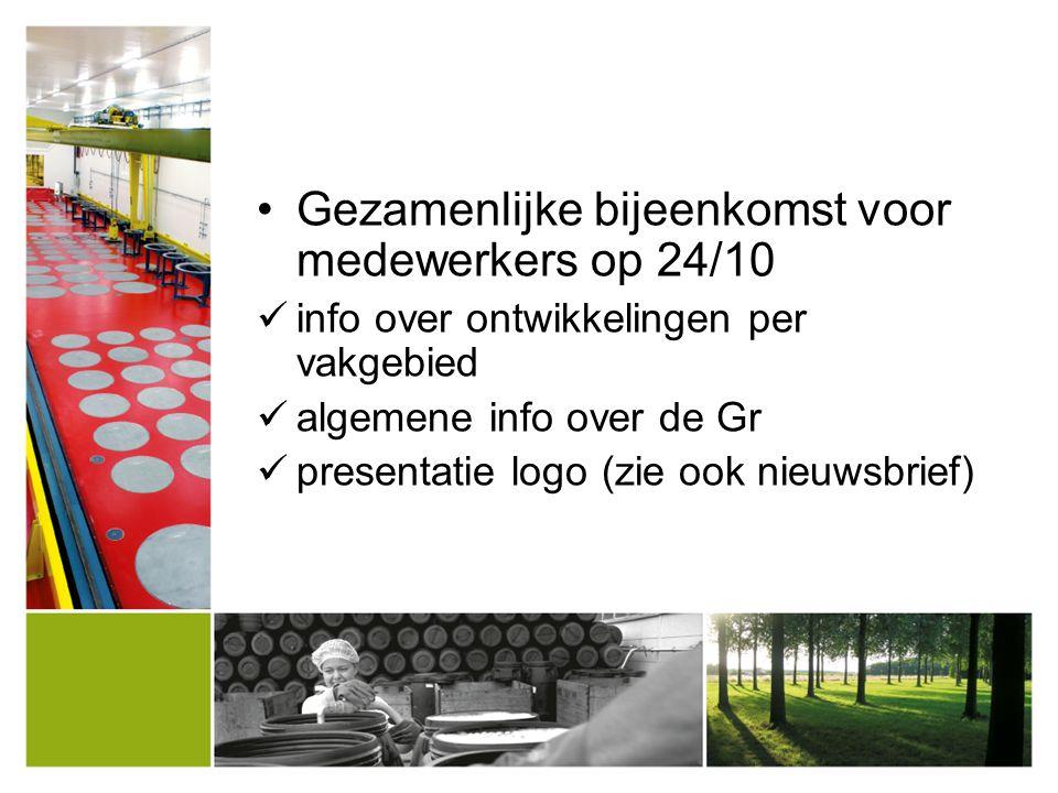Gezamenlijke bijeenkomst voor medewerkers op 24/10 info over ontwikkelingen per vakgebied algemene info over de Gr presentatie logo (zie ook nieuwsbri