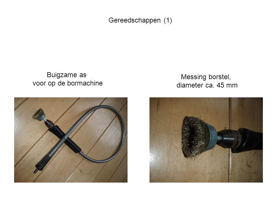 Gereedschappen (1) Buigzame as voor op de bormachine Messing borstel, diameter ca. 45 mm