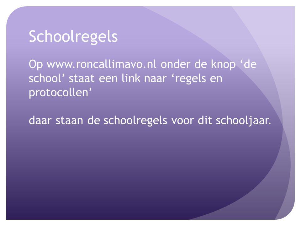 Schoolregels Op www.roncallimavo.nl onder de knop 'de school' staat een link naar 'regels en protocollen' daar staan de schoolregels voor dit schooljaar.