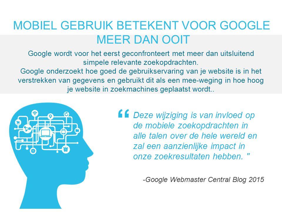 Deze wijziging is van invloed op de mobiele zoekopdrachten in alle talen over de hele wereld en zal een aanzienlijke impact in onze zoekresultaten hebben.