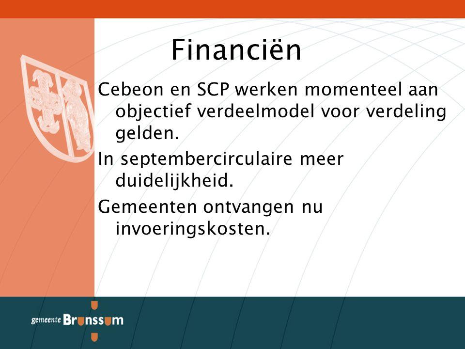 Financiën Cebeon en SCP werken momenteel aan objectief verdeelmodel voor verdeling gelden.