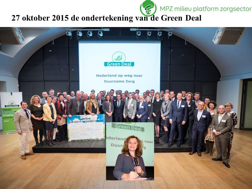 3 27 oktober 2015 de ondertekening van de Green Deal