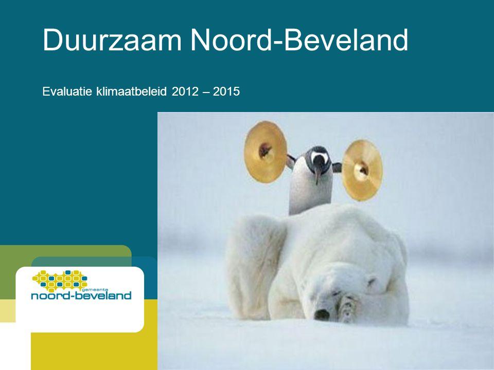 Duurzaam Noord-Beveland Evaluatie klimaatbeleid 2012 – 2015