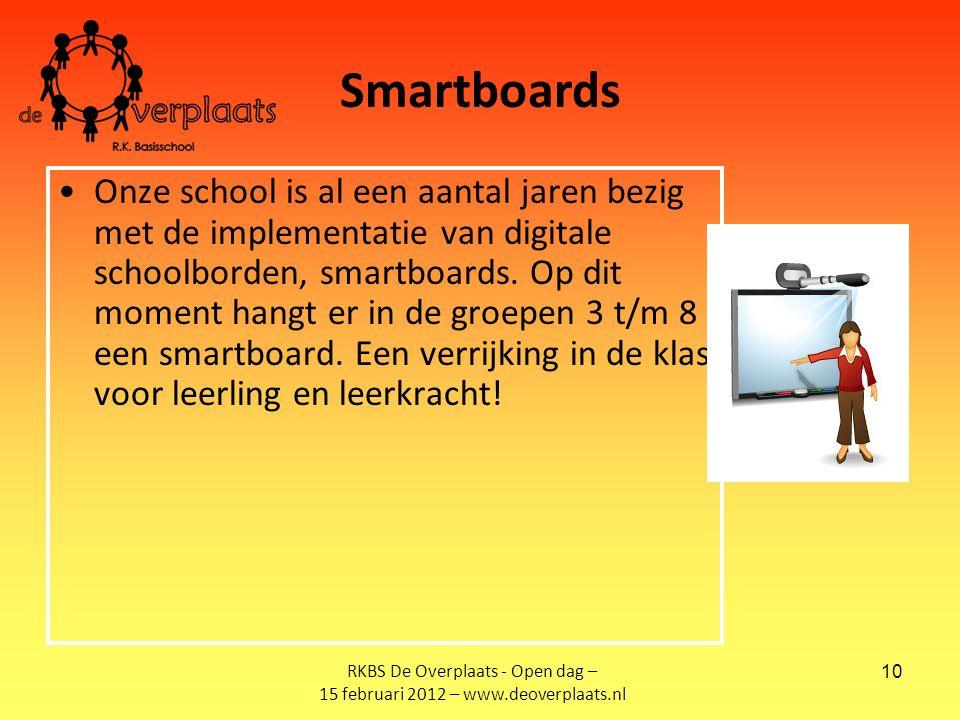 10 Onze school is al een aantal jaren bezig met de implementatie van digitale schoolborden, smartboards.